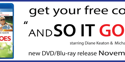 """Get your DVD/Blu-ray copy of """"AND SO IT GOES"""" starring Diane Keaton & Michael Douglas"""