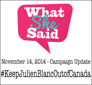 What She Said Press Release Re: #Keep JulienBlancOutofCanada Campaign