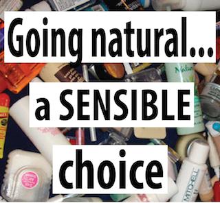 Going Natural – A Sensible Choice
