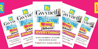 """Get your free copy of Timothy Caulfield's latest book, """"Is Gwyneth Paltrow Wrong About Everything?"""""""